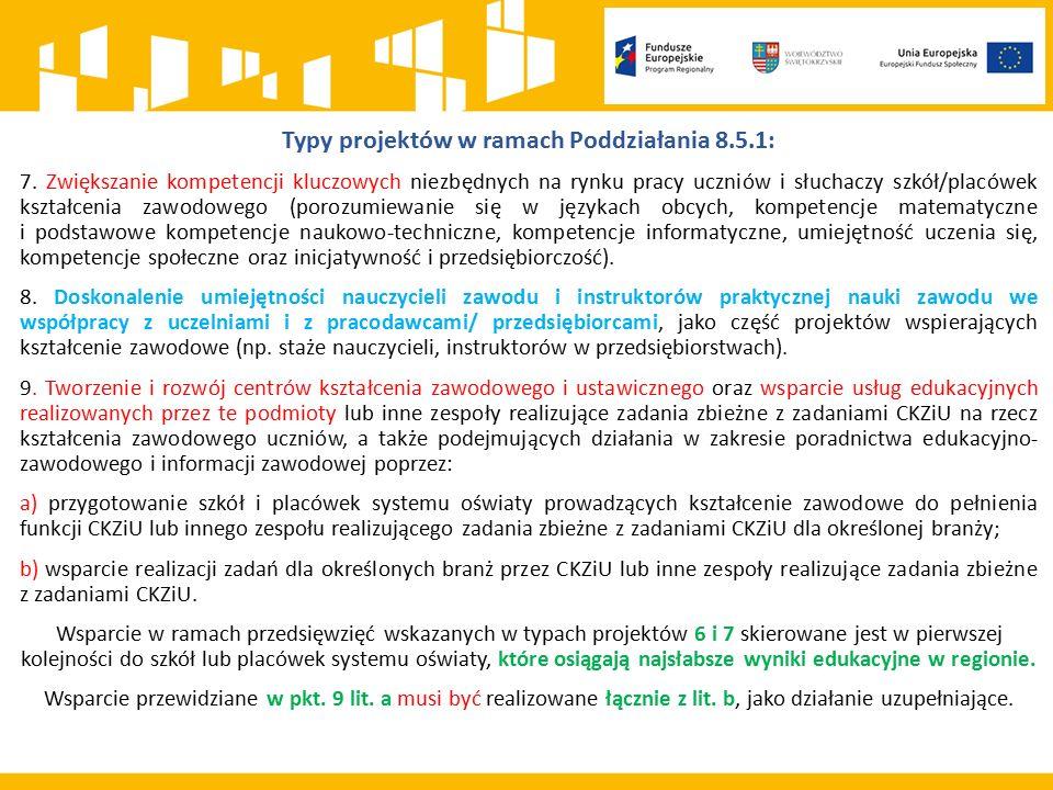 Typy projektów w ramach Poddziałania 8.5.1: 7.