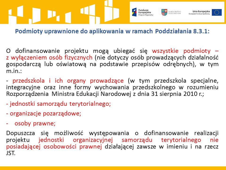Kryteria merytoryczne, m.in.: 1.Kryterium zgodności projektu z celami Priorytetu Inwestycyjnego 2.