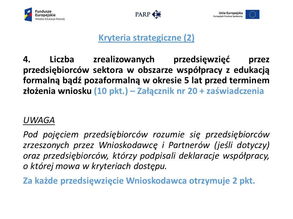 Kryteria strategiczne (2) 4.