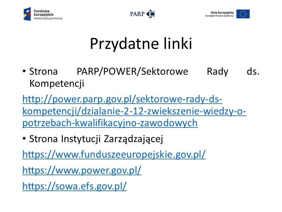 Przydatne linki Strona PARP/POWER/Sektorowe Rady ds.