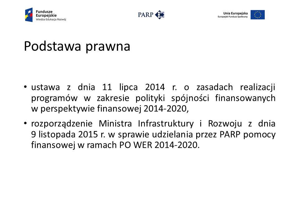 Podstawa prawna ustawa z dnia 11 lipca 2014 r.