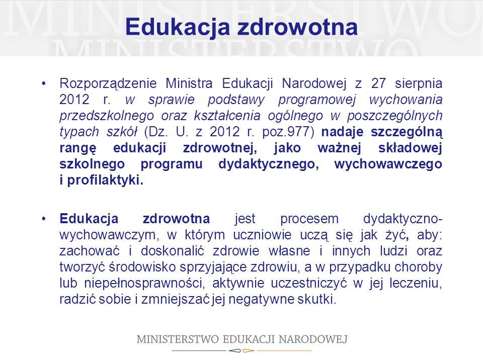 Edukacja zdrowotna Rozporządzenie Ministra Edukacji Narodowej z 27 sierpnia 2012 r.