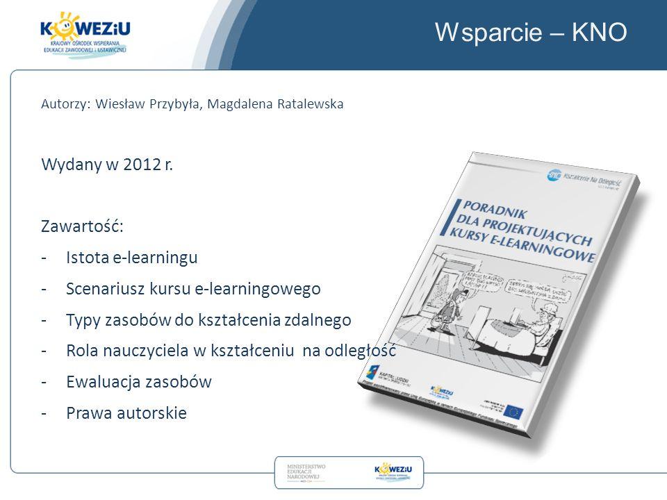 Wsparcie – KNO Autorzy: Wiesław Przybyła, Magdalena Ratalewska Wydany w 2012 r.
