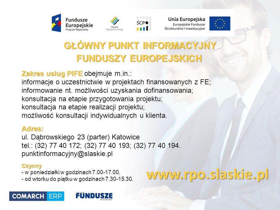 www.rpo.slaskie.pl Zakres usług PIFE Zakres usług PIFE obejmuje m.in.: informacje o uczestnictwie w projektach finansowanych z FE; informowanie nt.
