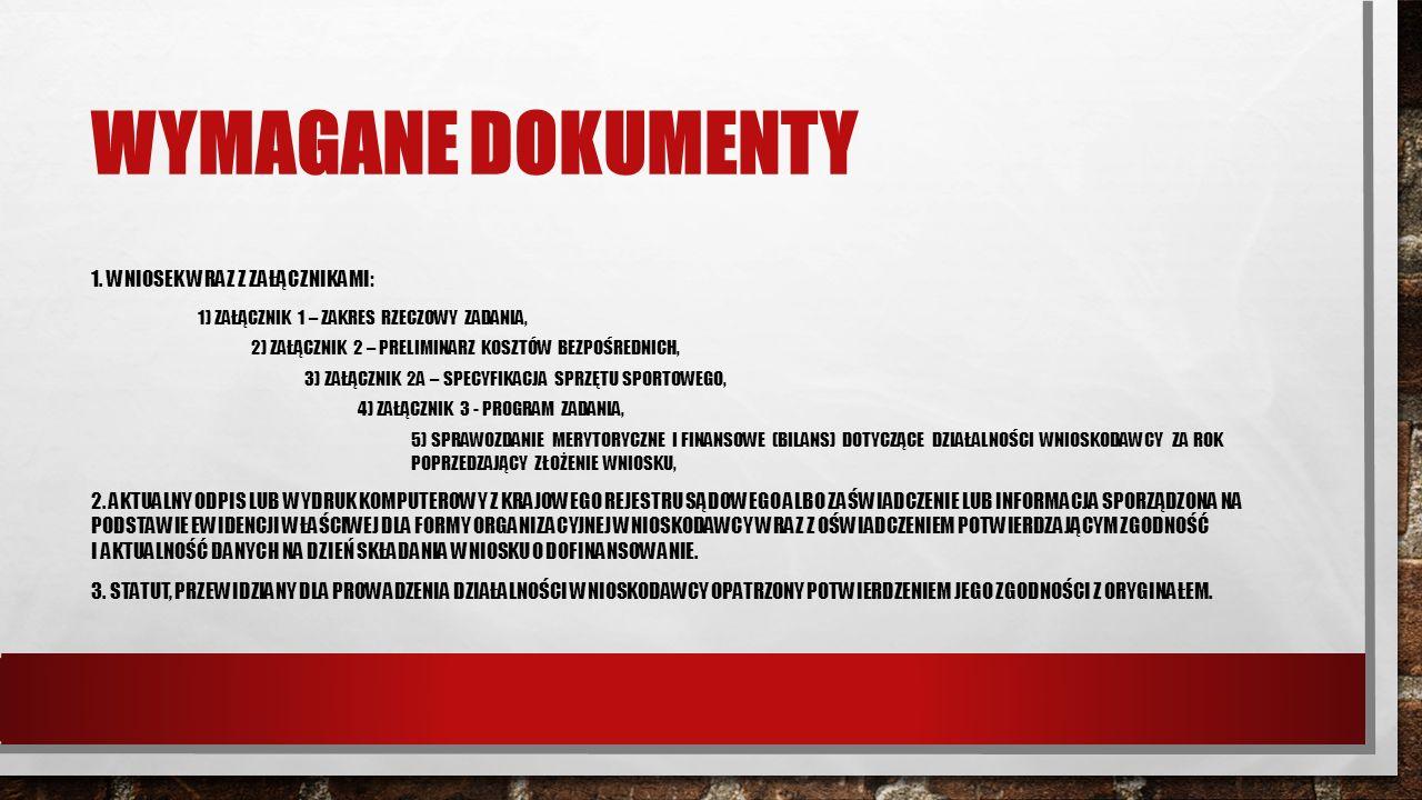 WYMAGANE DOKUMENTY 1.