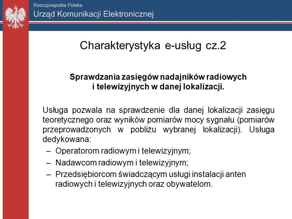 Charakterystyka e-usług cz.2 Sprawdzania zasięgów nadajników radiowych i telewizyjnych w danej lokalizacji.