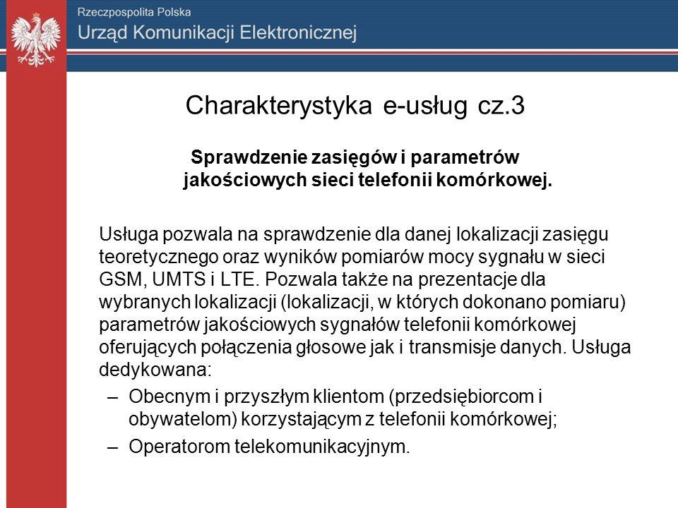 Charakterystyka e-usług cz.3 Sprawdzenie zasięgów i parametrów jakościowych sieci telefonii komórkowej.