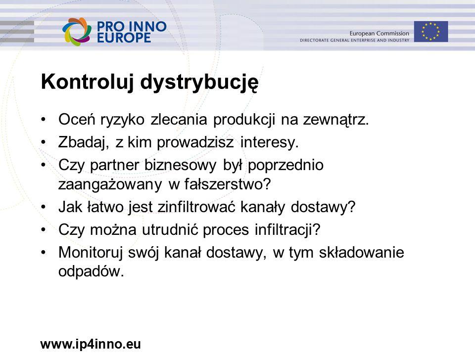 www.ip4inno.eu Oceń ryzyko zlecania produkcji na zewnątrz.