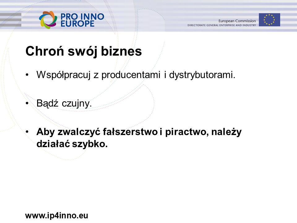 www.ip4inno.eu Współpracuj z producentami i dystrybutorami.