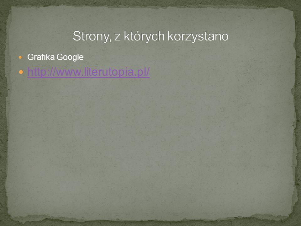 Grafika Google http://www.literutopia.pl/