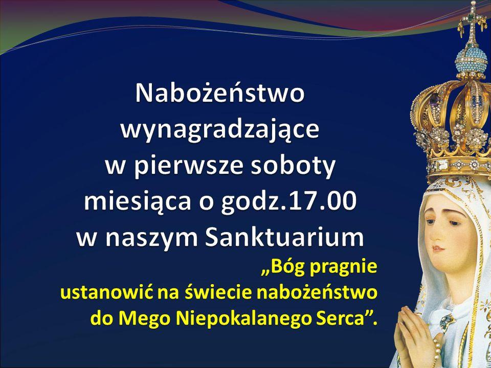 """""""Bóg pragnie ustanowić na świecie nabożeństwo do Mego Niepokalanego Serca ."""