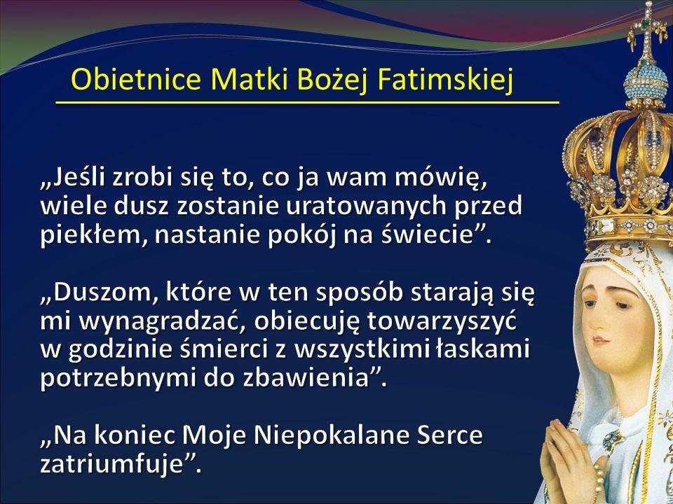 Obietnice Matki Bożej Fatimskiej