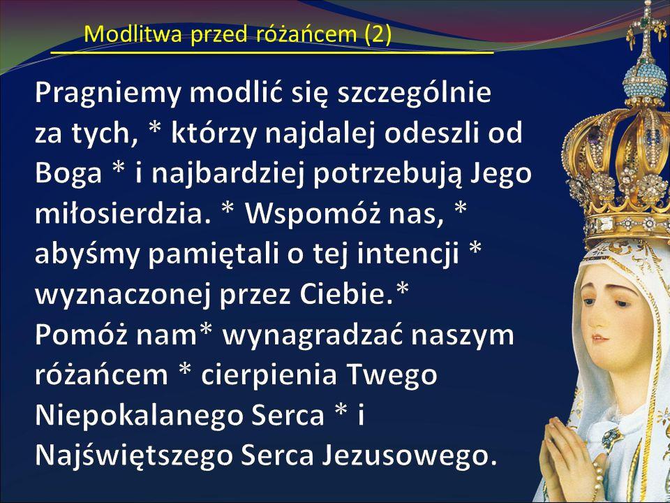Modlitwa przed różańcem (2)