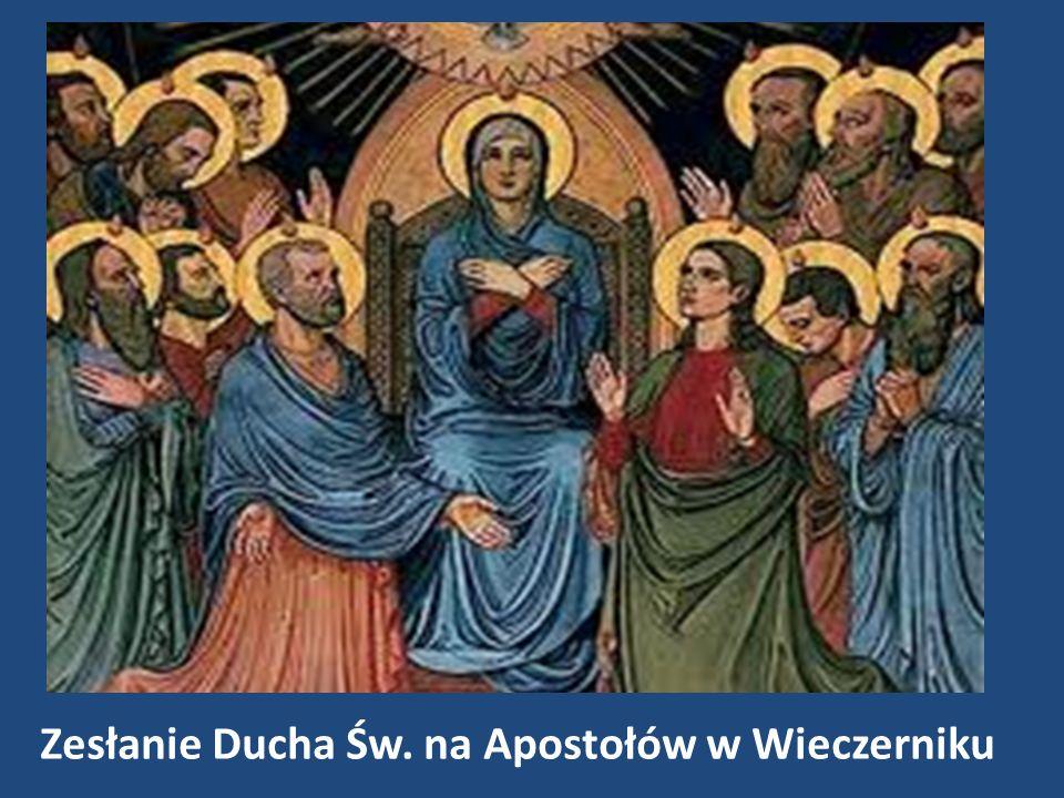 Zesłanie Ducha Św. na Apostołów w Wieczerniku
