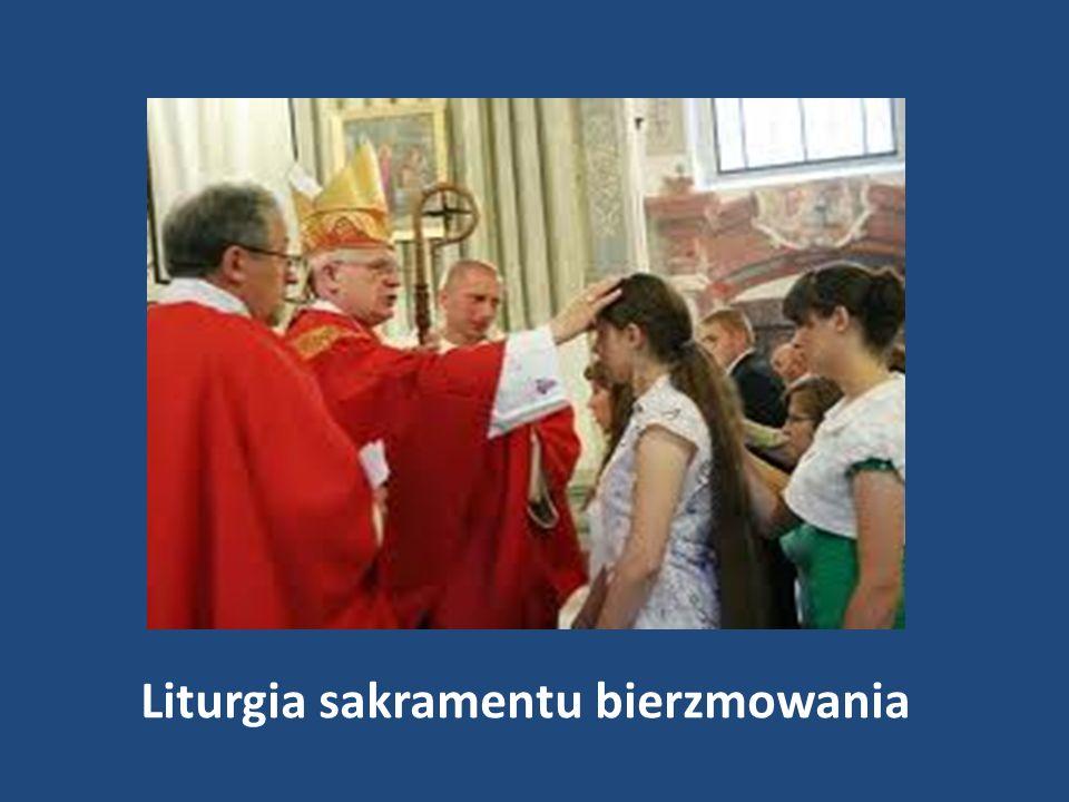 Liturgia sakramentu bierzmowania