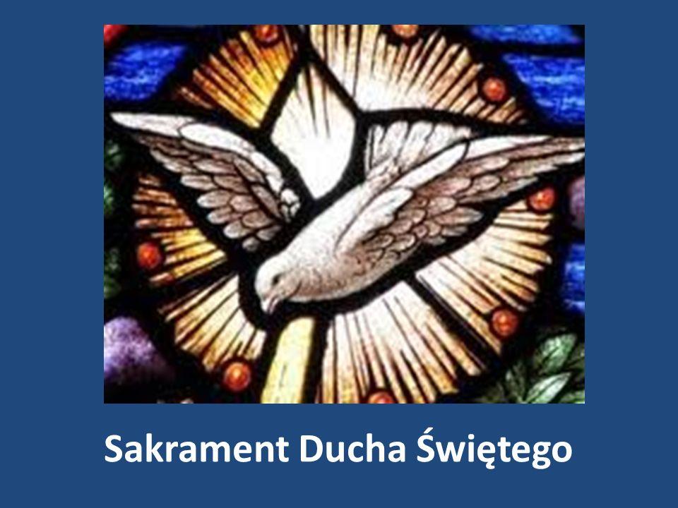 Sakrament Ducha Świętego