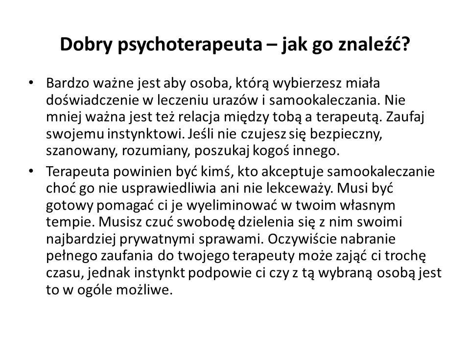 Dobry psychoterapeuta – jak go znaleźć.