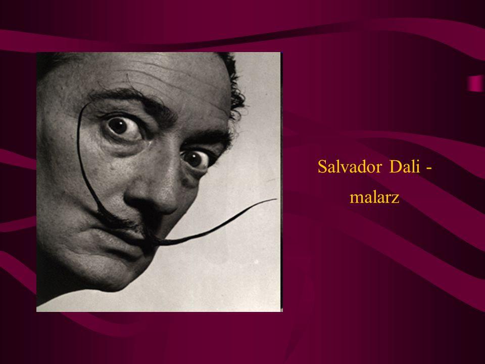 Salvador Dali - malarz