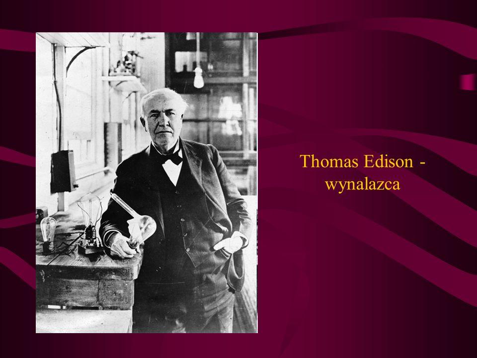 Thomas Edison - wynalazca