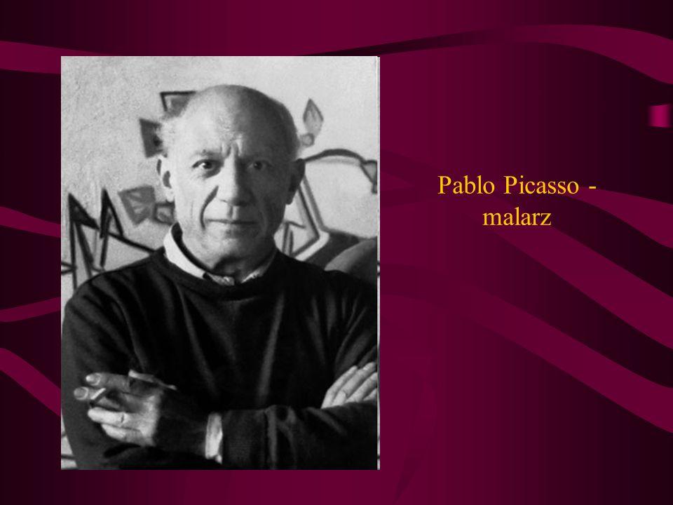 Pablo Picasso - malarz