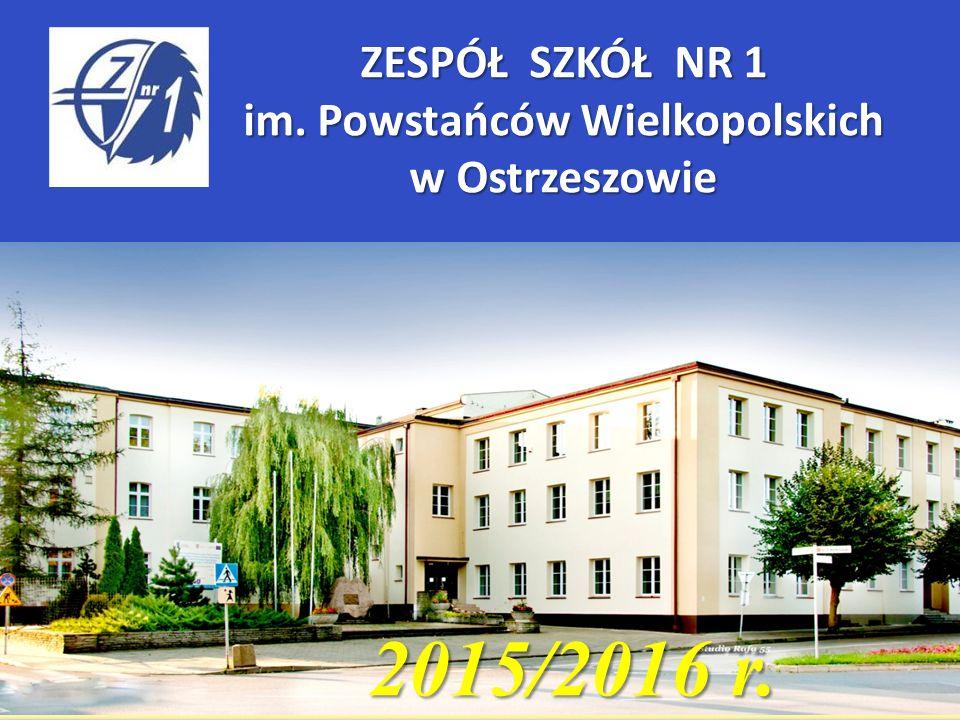 2015/2016 r. ZESPÓŁ SZKÓŁ NR 1 im. Powstańców Wielkopolskich w Ostrzeszowie
