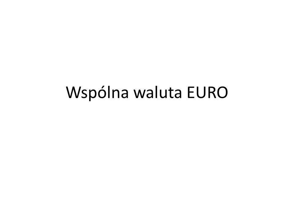 Wspólna waluta EURO