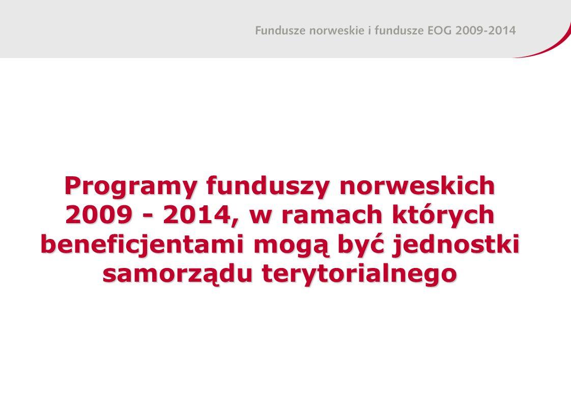 Programy funduszy norweskich 2009 - 2014, w ramach których beneficjentami mogą być jednostki samorządu terytorialnego