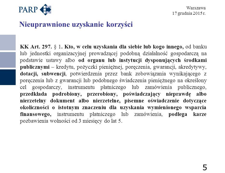 Warszawa 17 grudnia 2015 r. Nieuprawnione uzyskanie korzyści KK Art.