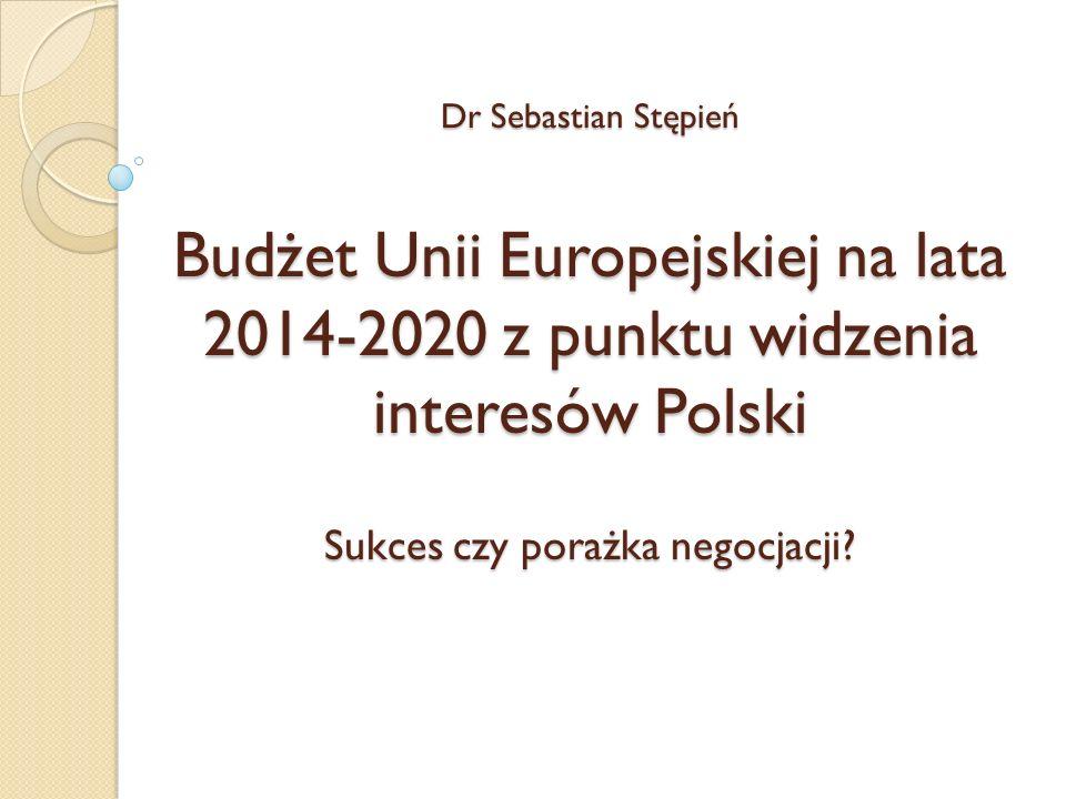 Budżet dla Polski wg propozycji KE a końcowe ustalenia W czerwcu 2011r.