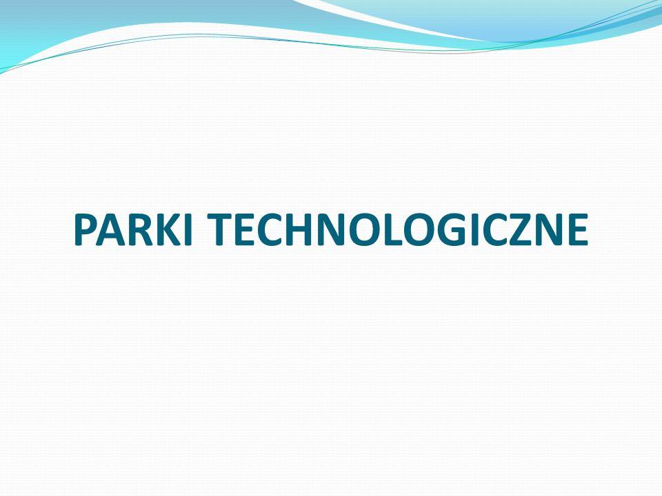 PARKI TECHNOLOGICZNE
