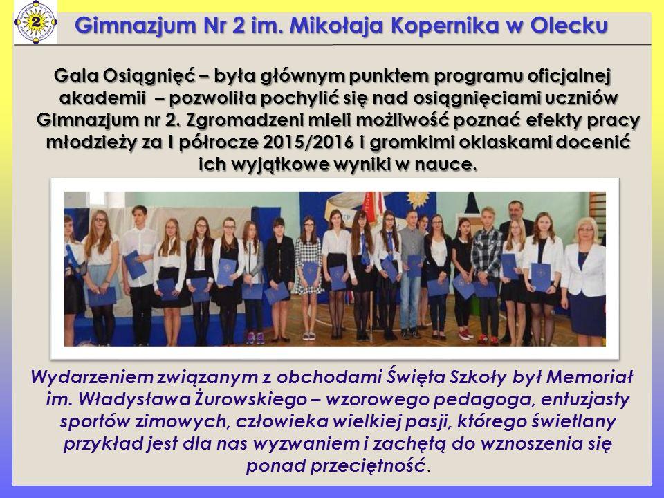 Gimnazjum Nr 2 im. Mikołaja Kopernika w Olecku Gala Osiągnięć – była głównym punktem programu oficjalnej akademii – pozwoliła pochylić się nad osiągni
