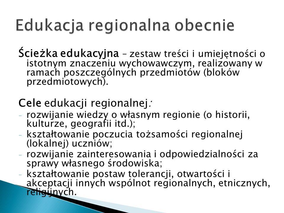 Ścieżka edukacyjna – zestaw treści i umiejętności o istotnym znaczeniu wychowawczym, realizowany w ramach poszczególnych przedmiotów (bloków przedmiotowych).