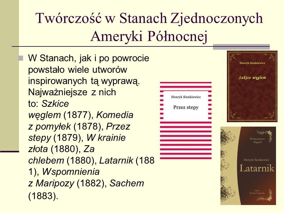 Pierwsza Podróż za granicę W roku 1876 Henryk Sienkiewicz odbył swą pierwszą dłuższą podróż zagraniczną. Wraz z kilkoma przyjaciółmi, między innymi He