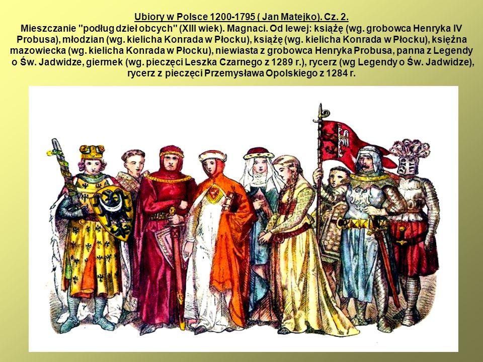 23 Ubiory w Polsce 1200-1795 ( Jan Matejko). Cz. 2. Mieszczanie