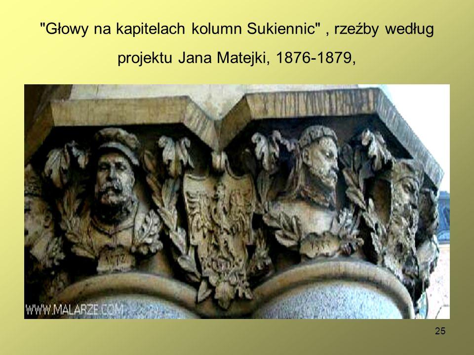 25 Głowy na kapitelach kolumn Sukiennic , rzeźby według projektu Jana Matejki, 1876-1879,