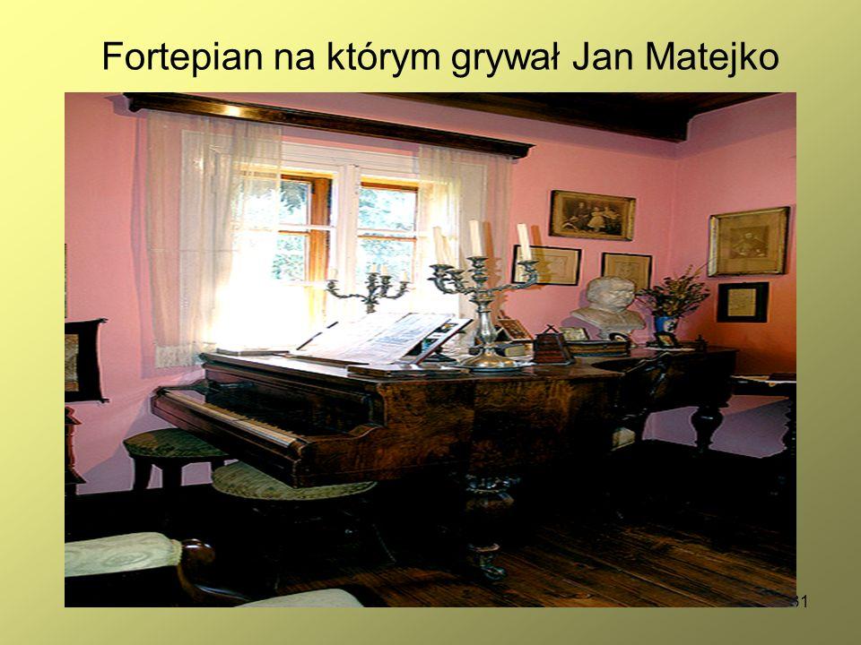 31 Fortepian na którym grywał Jan Matejko