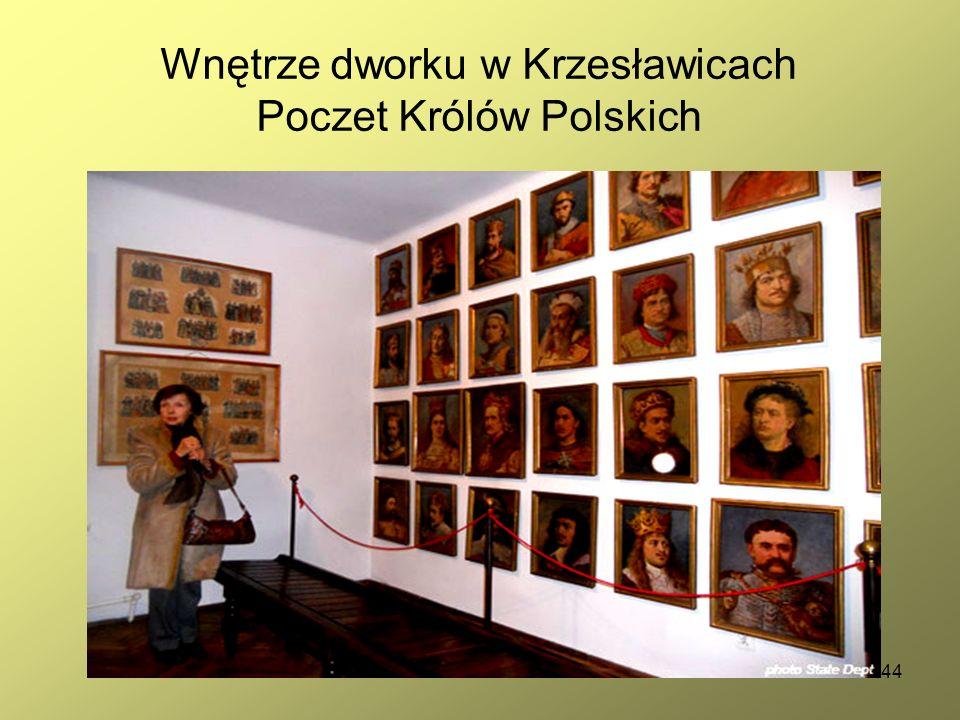 44 Wnętrze dworku w Krzesławicach Poczet Królów Polskich