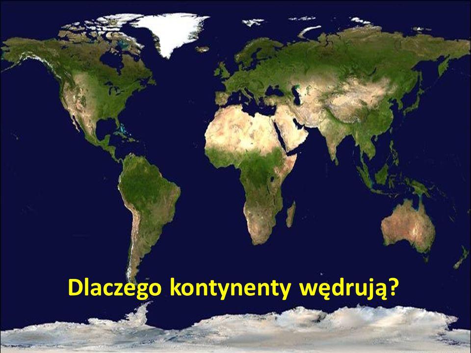 Dlaczego kontynenty wędrują?