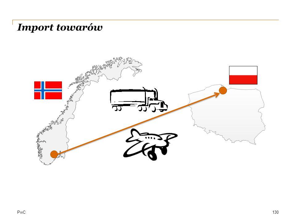 PwC Import towarów 130