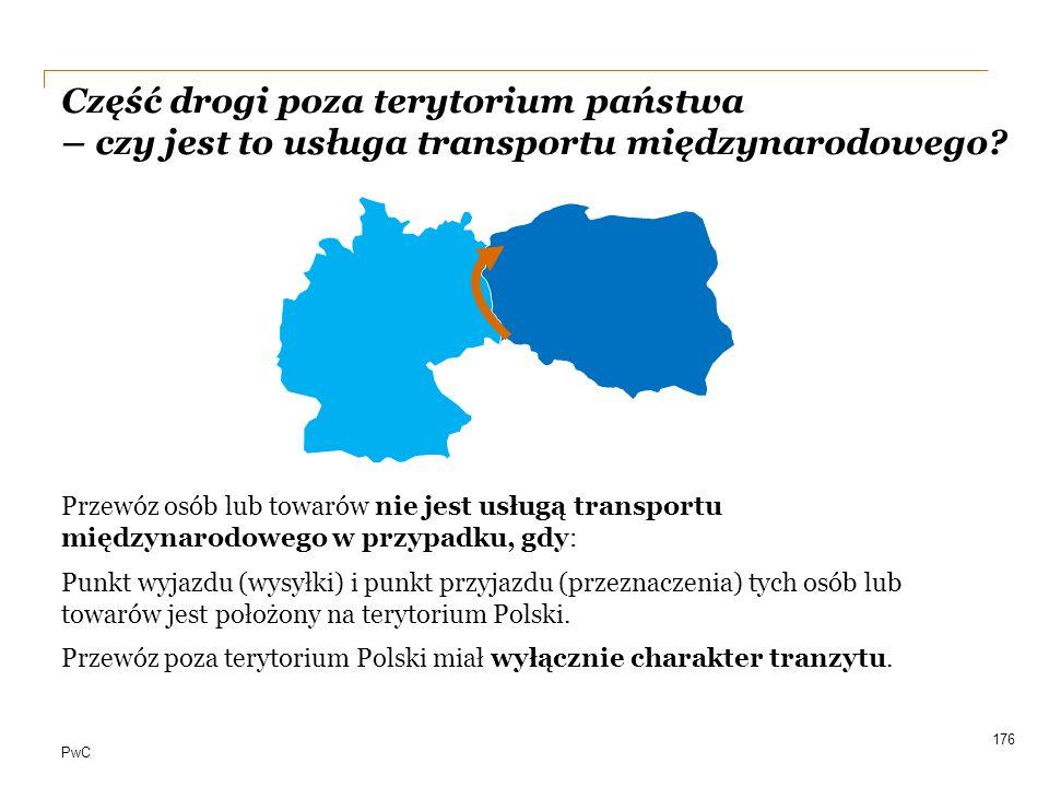 PwC Część drogi poza terytorium państwa – czy jest to usługa transportu międzynarodowego? Przewóz osób lub towarów nie jest usługą transportu międzyna