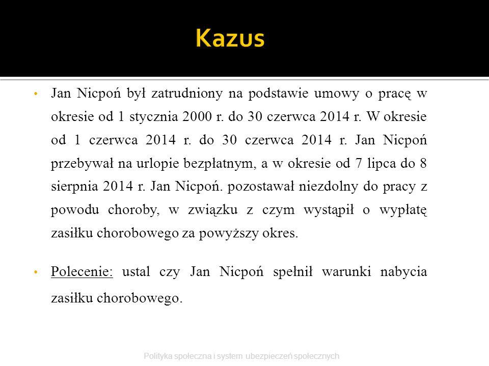 Jan Nicpoń był zatrudniony na podstawie umowy o pracę w okresie od 1 stycznia 2000 r. do 30 czerwca 2014 r. W okresie od 1 czerwca 2014 r. do 30 czerw