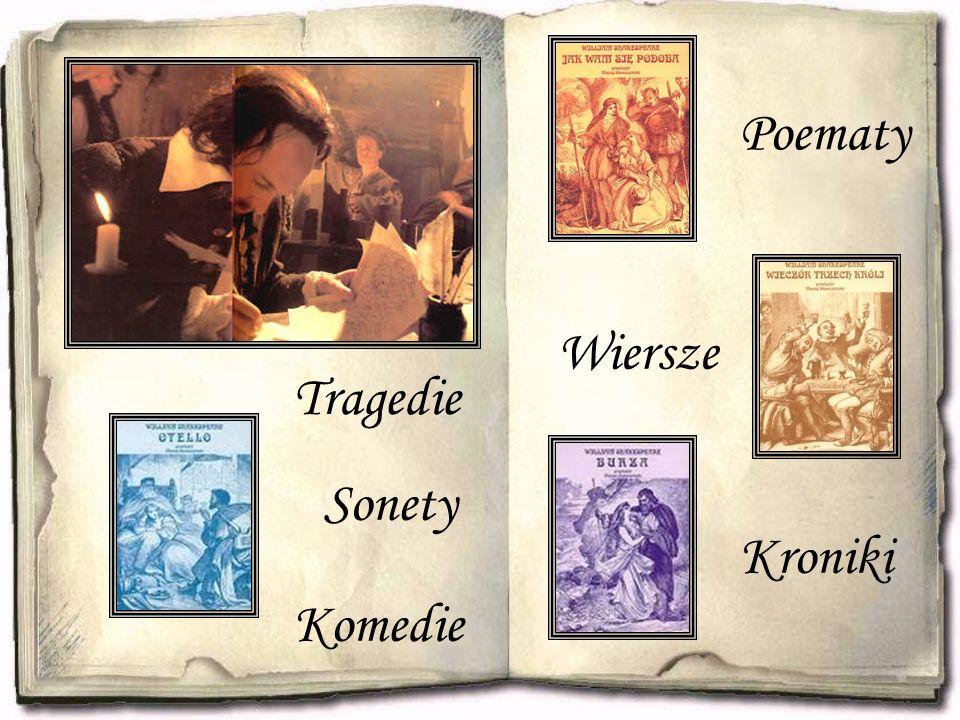 Kroniki Komedie Poematy Wiersze Sonety Tragedie