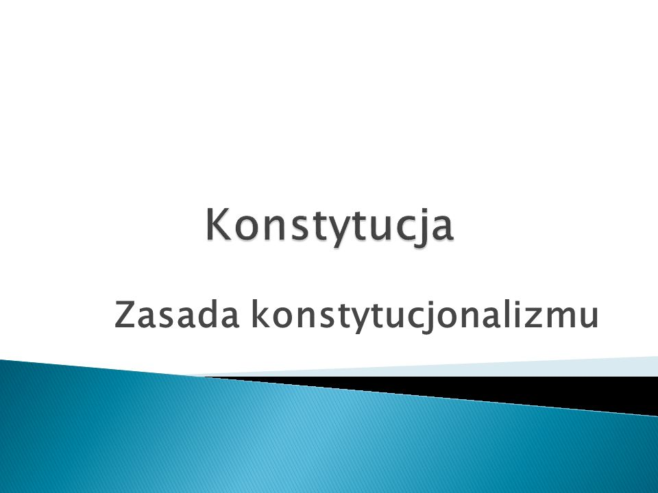 Zasada konstytucjonalizmu