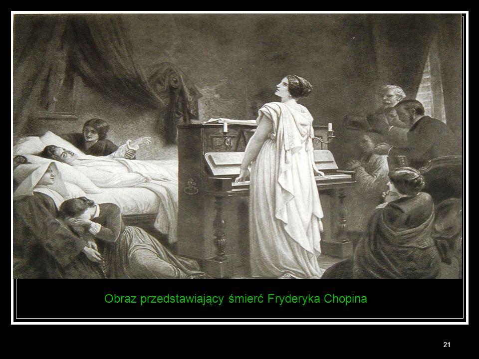 21 Obraz przedstawiający śmierć Fryderyka Chopina