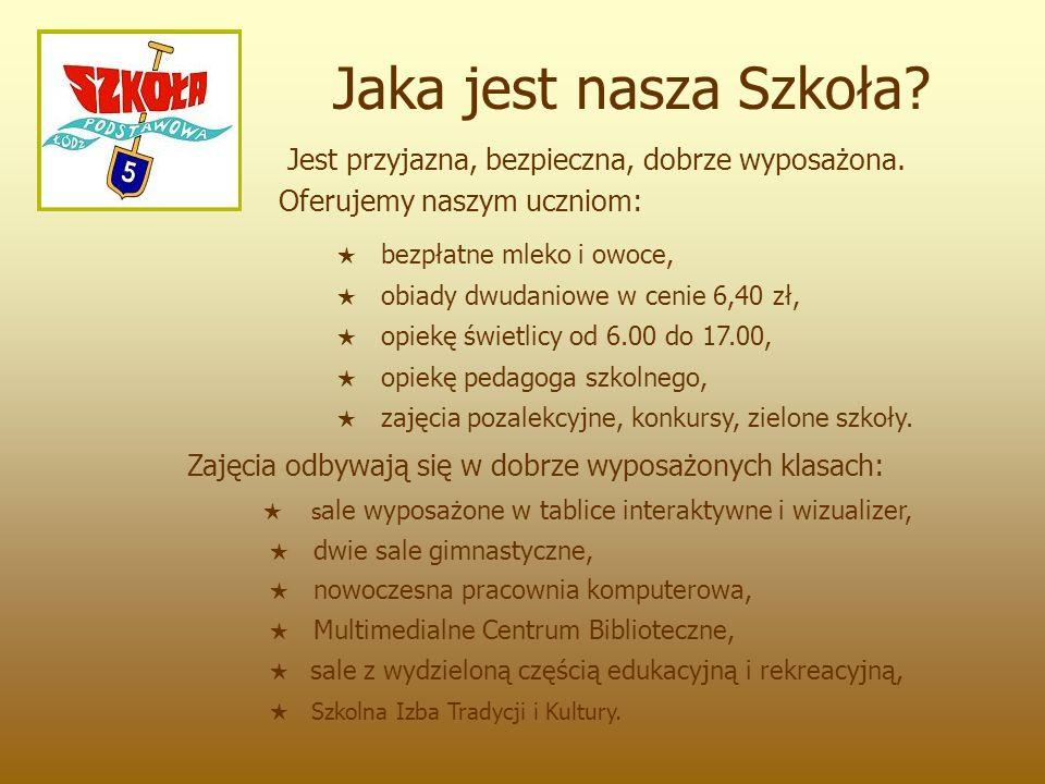 Zapraszamy!!.Zostań uczniem Szkoły Podstawowej nr 5 w Łodzi przy ul.