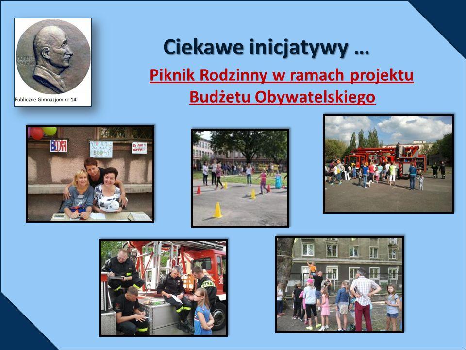 Piknik Rodzinny w ramach projektu Budżetu Obywatelskiego Ciekawe inicjatywy …