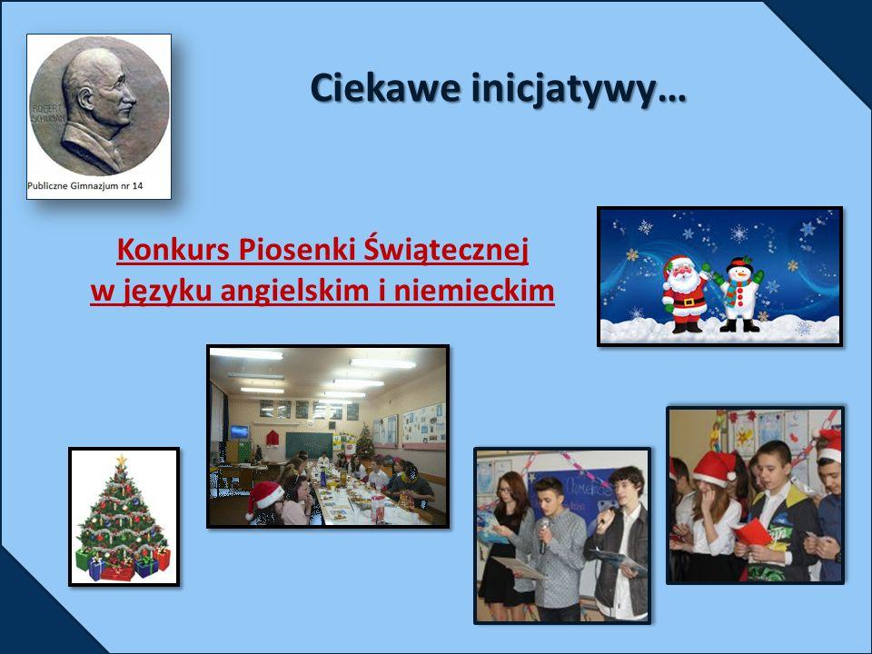 Konkurs Piosenki Świątecznej w języku angielskim i niemieckim Ciekawe inicjatywy…