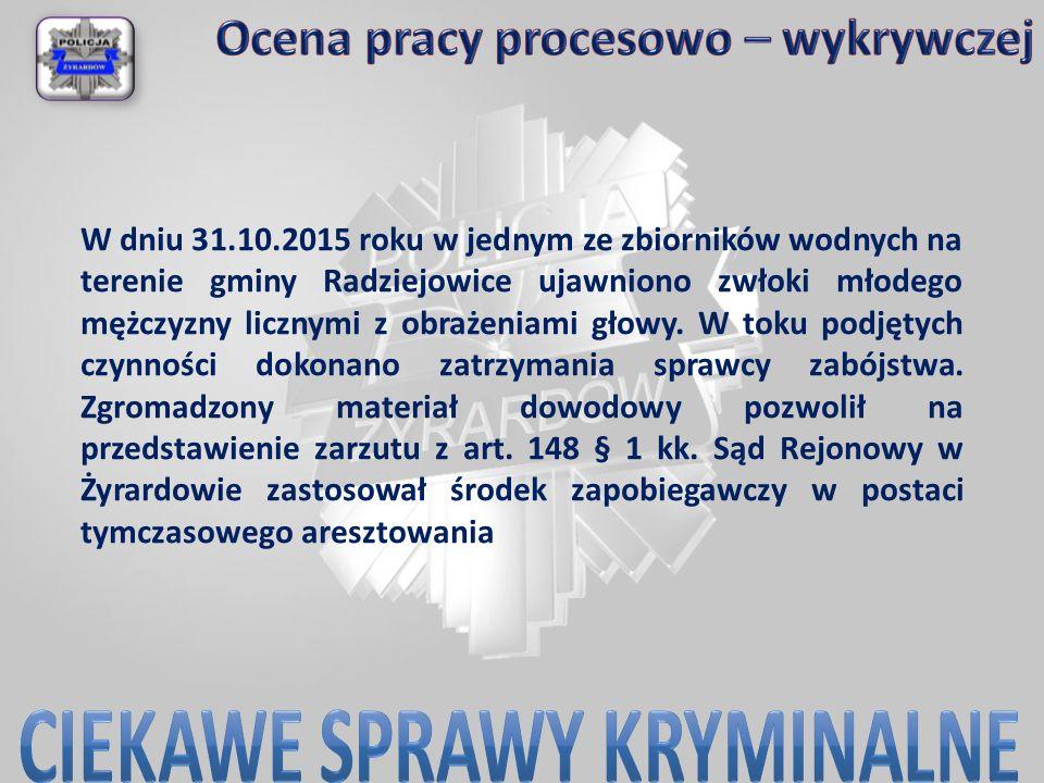 W dniu 31.10.2015 roku w jednym ze zbiorników wodnych na terenie gminy Radziejowice ujawniono zwłoki młodego mężczyzny licznymi z obrażeniami głowy. W