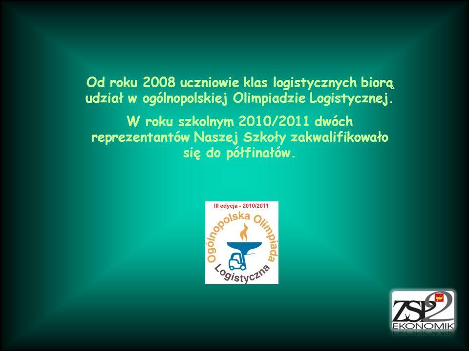 Od roku 2008 uczniowie klas logistycznych biorą udział w ogólnopolskiej Olimpiadzie Logistycznej.