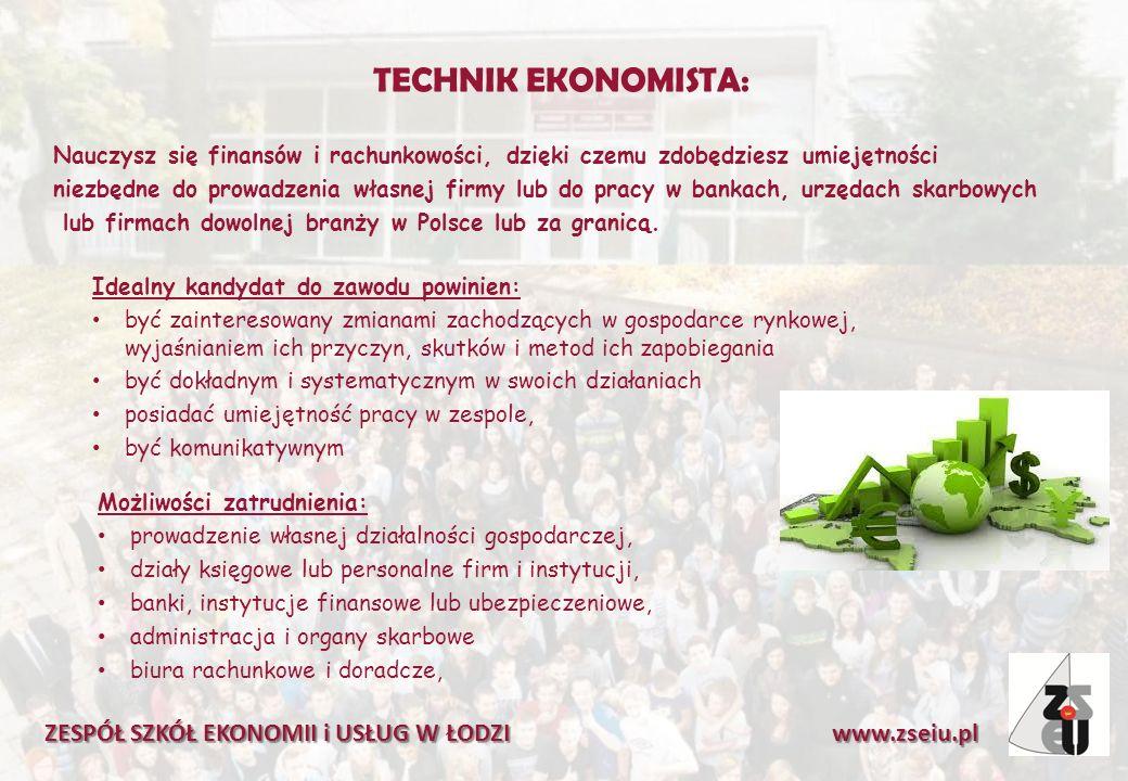 TECHNIK EKONOMISTA: Nauczysz się finansów i rachunkowości, dzięki czemu zdobędziesz umiejętności niezbędne do prowadzenia własnej firmy lub do pracy w bankach, urzędach skarbowych lub firmach dowolnej branży w Polsce lub za granicą.